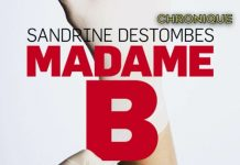 Sandrine DESTOMBES : Madame B.