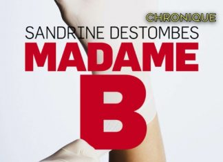 Sandrine DESTOMBES : Madame B.