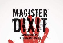 Sandro GALEAZZI et Guillaume GRACES : Magister Dixit