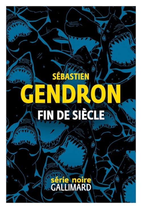 Sebastien GENDRON - Fin de siecle