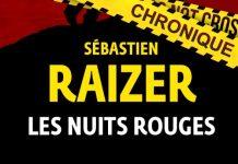 Sebastien RAIZER - Les nuits rouges