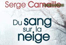 Serge CAMAILLE - Du sang sur la neige-