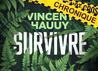 Vincent HAUUY : Survivre