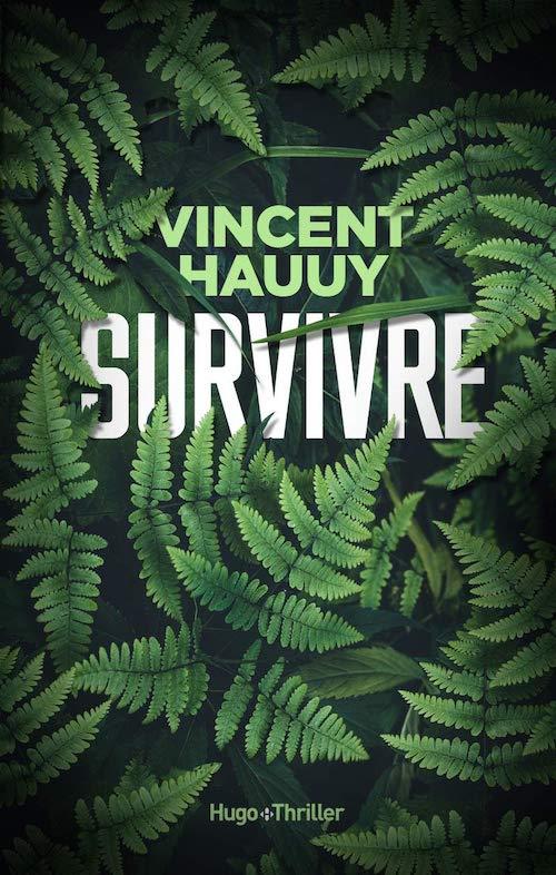 Vincent HAUUY - Survivre