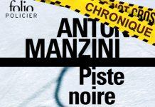 Antonio MANZINI : Piste noire