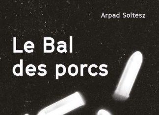 Arpad SOLTESZ : Le bal des porcs
