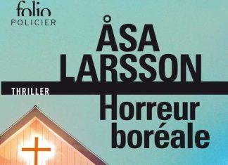Asa LARSSON - Rebecka Martinsson - 01 - Horreur boreale -