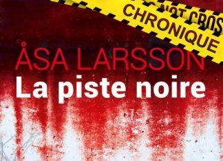 Asa LARSSON - Rebecka Martinsson - piste noire