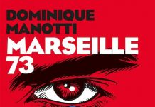 Dominique MANOTTI : Marseille 73