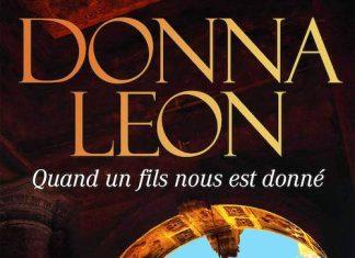 Donna LEON - Commissaire Brunetti - Tome 28 - Quand un fils nous est donne -