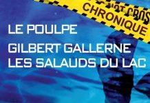 Gilbert GALLERNE - Le Poulpe - Les salauds du lac