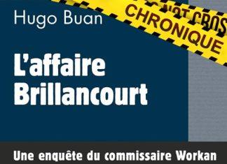 Hugo BUAN - commisaire Workan - 12 - affaire Brillancourt