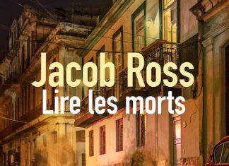 Jacob ROSS : Lire les morts