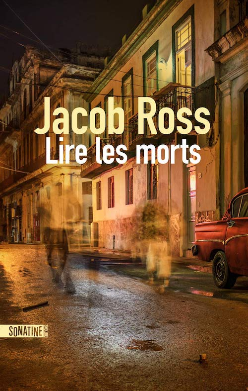 Jacob ROSS : Lire les morts