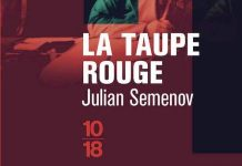 Julian SEMENOV : La taupe rouge