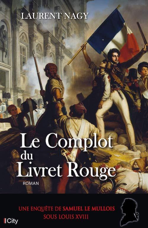 Laurent NAGY-Le complot du livret rouge