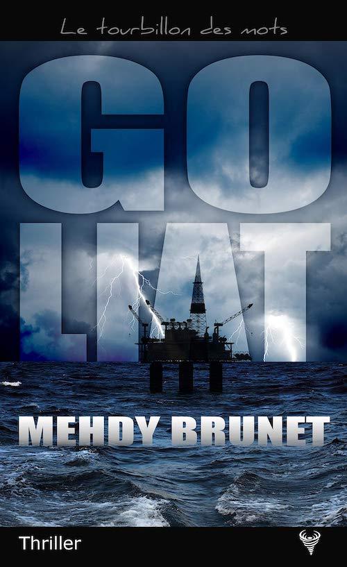 Mehdy BRUNET : Goliat
