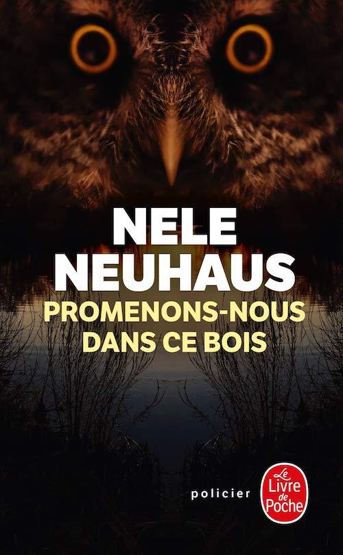 Nele NEUHAUS : Promenons-nous dans ce bois