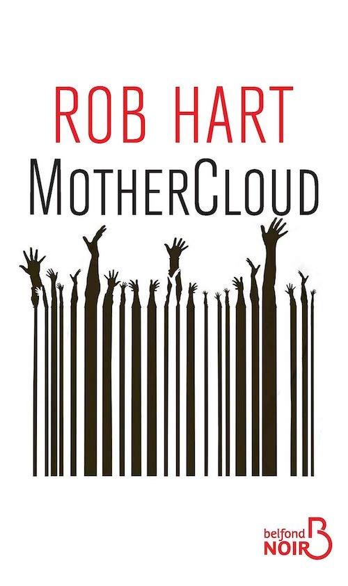 Rob HART : Mothercloud