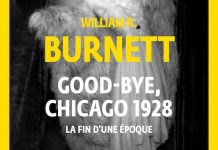 William R. BURNETT - Good-bye Chicago 1928