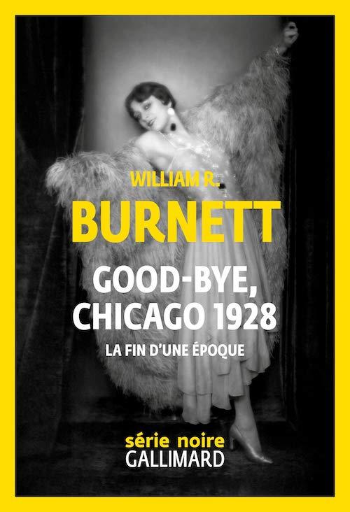 William R. BURNETT - Good-bye Chicago 1928