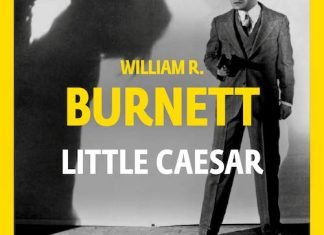 William R. BURNETT : Little Caesar