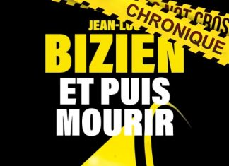 Jean-Luc BIZIEN : Et puis mourir
