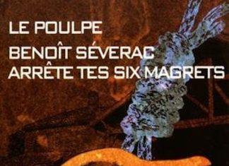 Benoit SEVERAC - Le Poulpe - Arrete tes six magrets