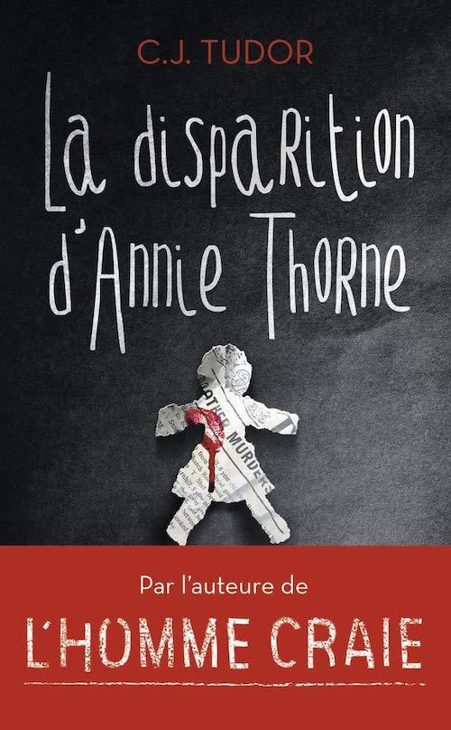 C. J. TUDOR - La disparition Annie Thorne-