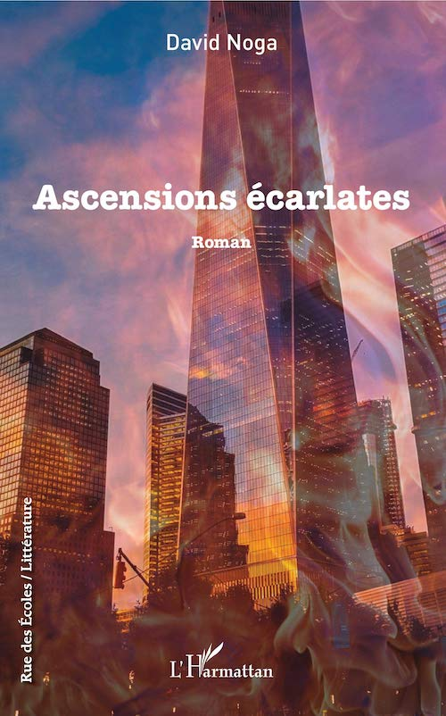 David NOGA : Ascensions écarlates