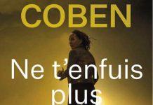 Harlan COBEN : Ne t enfuis plus