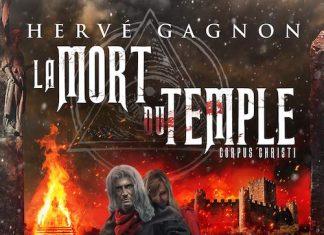 Hervé GAGNON : La mort du temple - 02 - Corpus Cristi