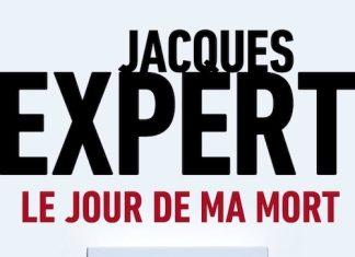Jacques EXPERT : Le jour de ma mort