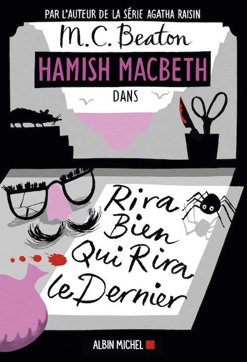 M. C. BEATON : Série Hamish Macbeth - 07 - Rira bien qui rira le dernier