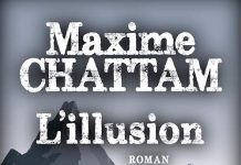 Maxime CHATTAM : L'illusion