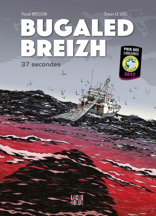 Pascal BRESSON Erwan LE SAEC - Bugaled Breizh 37 secondes-