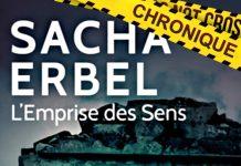 Sacha ERBEL : emprise des sens