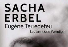 Sache ERBEL : Eugène Terredefeu - Les larme du Wendigo