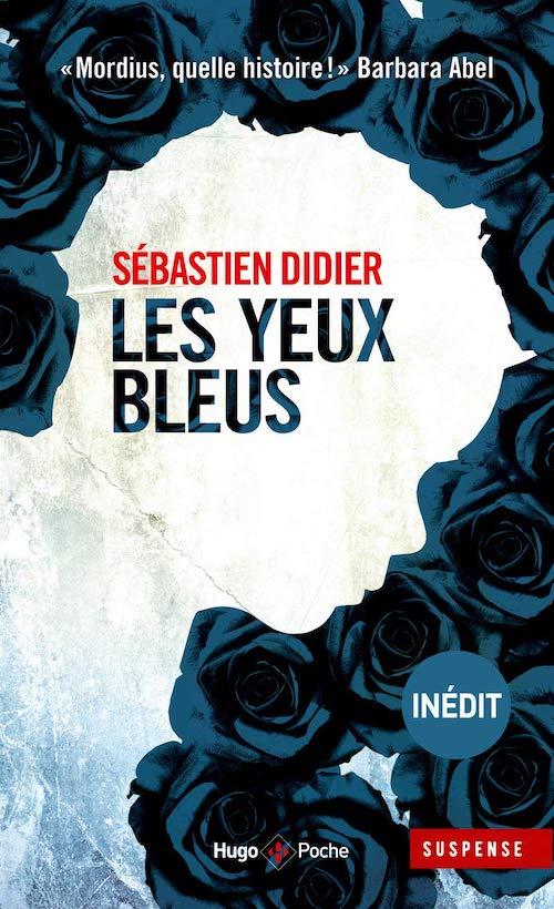 Sebastien DIDIER - Les yeux bleus