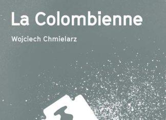 Wojciech CHMIELARZ : La colombienne
