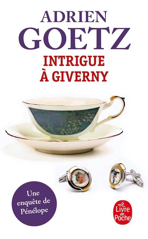 Adrien GOETZ : Une enquête de Pénélope - 4 - Intrigue à Giverny