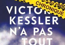 Cathy BONIDAN : Victor Kessler n'a pas tout dit