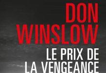 Don WINSLOW : Le prix de la vengeance