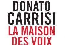 Donato CARRISI : La maison des voix