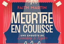 Faith MARTIN : Une enquête de Loveday & Ryder - Meurtre en coulisse