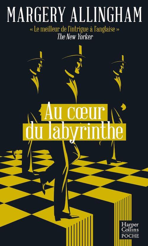 Margery ALLINGHAM : Une enquête d'Albert Campion - Au coeur du labyrinthe