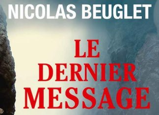 Nicolas BEUGLET - Le dernier message