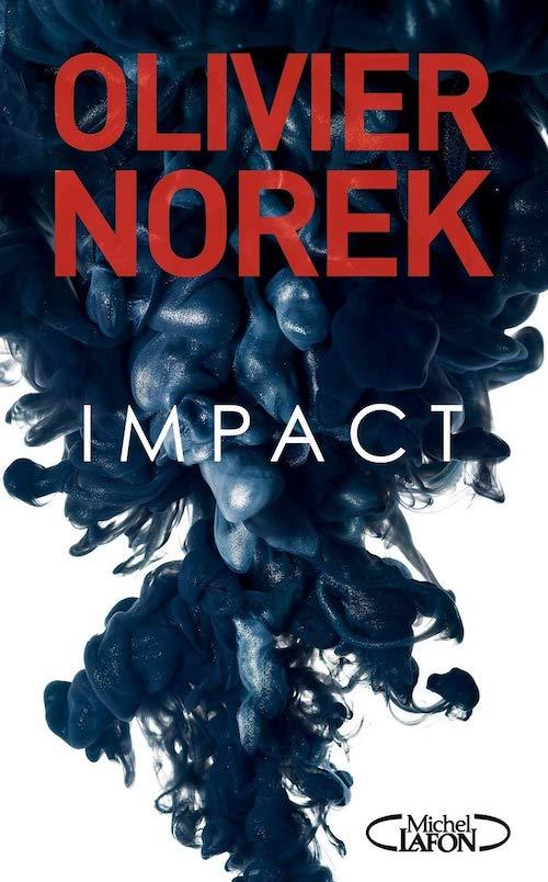 Olivier NOREK : Impact