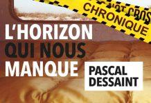 Pascal DESSAINT -horizon qui nous manque