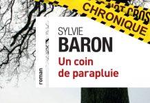 Sylvie BARON : Un coin de parapluie